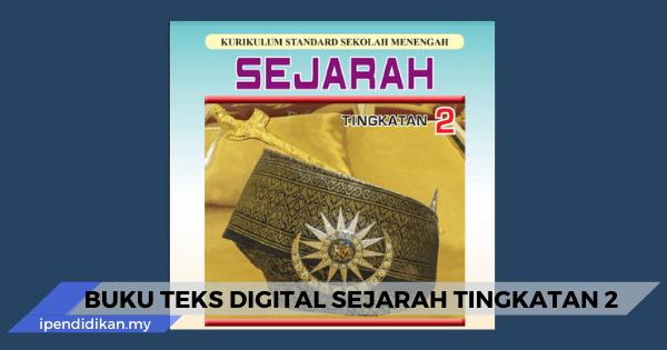 Buku Teks Digital Sejarah Tingkatan 2 Kssm