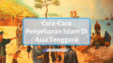 cara cara penyebaran Islam di Asia Tenggara