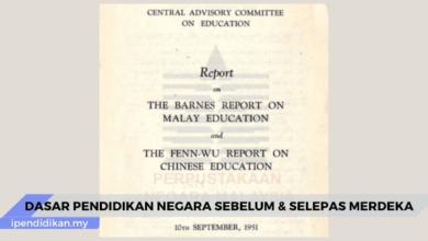 dasar pendidikan negara sebelum dan selepas merdeka
