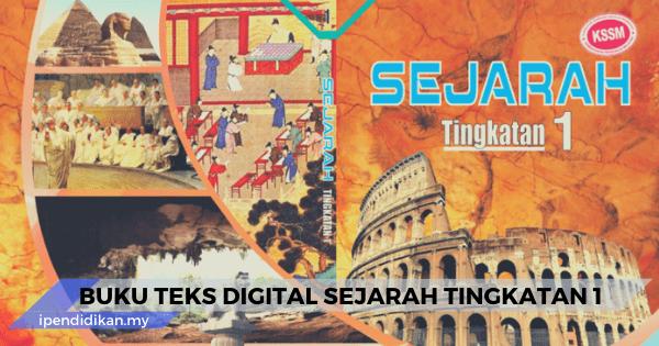buku teks sejarah tingkatan 1 digital