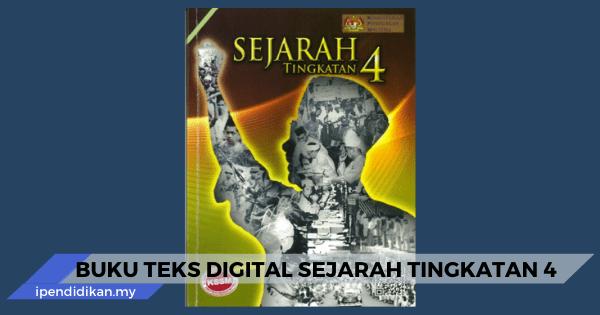 buku teks sejarah tingkatan 4 digital