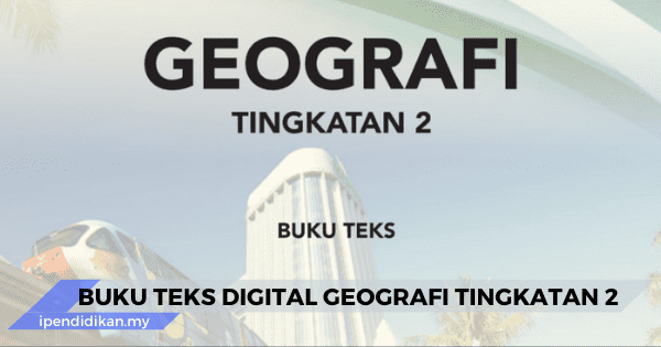 buku teks digital geografi tingkatan 2