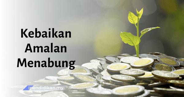 contoh karangan kebaikan amalan menabung