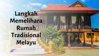 contoh karangan langkah memelihara rumah tradisional melayu
