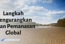 contoh karangan langkah mengurangkan kesan pemanasan global