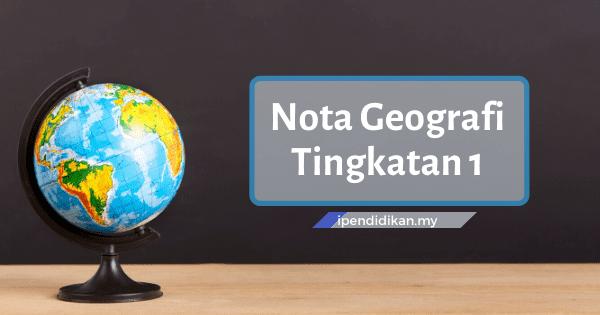 ipendidikan nota geografi tingkatan 1