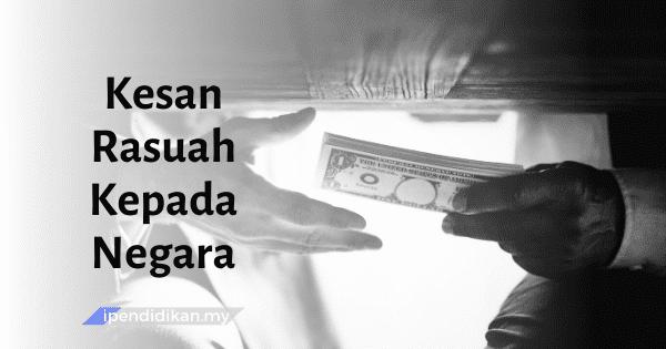 karangan kesan rasuah kepada negara