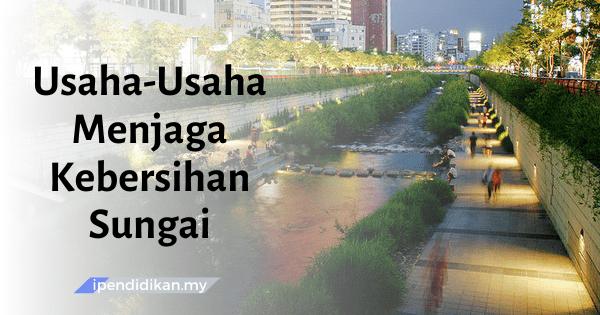 karangan usaha menjaga kebersihan sungai