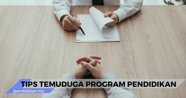 tips tips temuduga program pendidikan